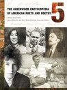 The Greenwood Encyclopedia of American Poets and Poetry [5 Volumes]
