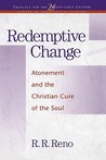 Redemptive Change: Atonement and the Christian Cure of the Soul