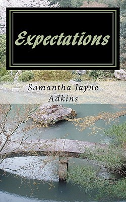 Expectations by Samantha Jayne Adkins