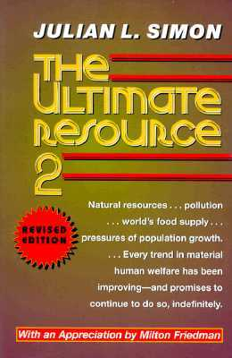 The Ultimate Resource 2 by Julian L. Simon