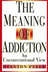 Meaning Addiction Unconventional 98 P