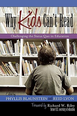 Why Kids Can't Read: Challenging the Status Quo in Education