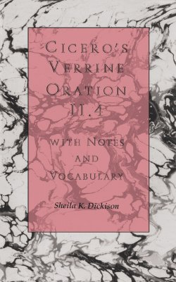 Verrine Oration II.4: With Notes and Vocabulary