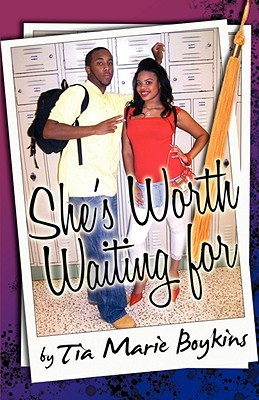 She's Worth Waiting for by Tia Marie Boykins