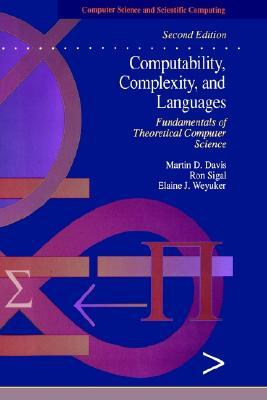 Computability, Complexity, and Languages by Martin D. Davis