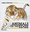 Animals on the Edge: Reporting from the Frontline of Extinction