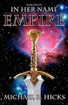 Empire by Michael R. Hicks