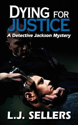Dying for Justice (Detective Jackson Mystery #5)