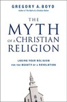 Myth of a Christian Religion: Losing Your Religion for the Beauty of a Revolution