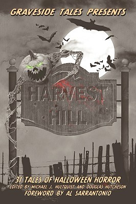 Harvest Hill by Michael J. Hultquist