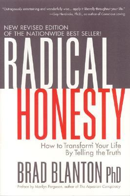Radical Honesty  by Brad Blanton