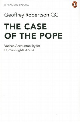 The Case of the Pope: Vatican Accountability for Human Rights Abuse
