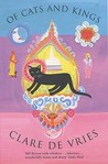 Of Cats And Kings by Clare de Vries
