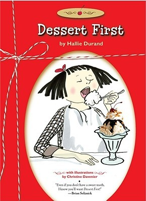 Dessert First by Hallie Durand