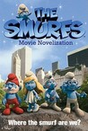 The Smurfs Movie Novelization