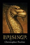 Brisingr: Or The Seven Promises of  Eragon Shadeslayer and Saphira Bjartskular (Inheritance, #3)