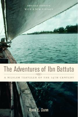 The Adventures of Ibn Battuta by Ibn Battuta