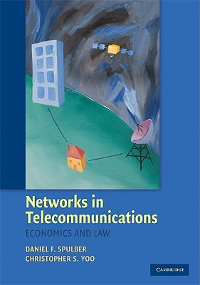 Networks in Telecommunications by Daniel F. Spulber