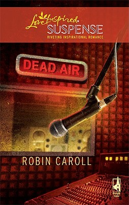 Dead Air by Robin Caroll