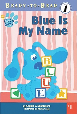 Blue Is My Name Blues Clues