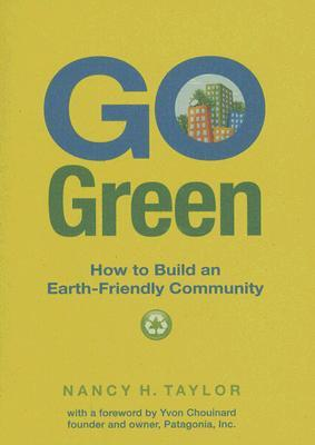 Go Green: How to Build an Earth-Friendly Community