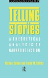 Telling Stories: A Theoretical Anlysis of Narrative Fiction