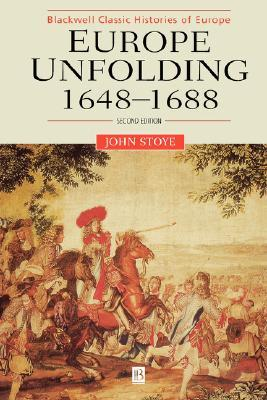 Europe Unfolding, 1648-1688 (Blackwell Classic Histories of Europe)