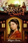 Sisters of the Sword by Maya Snow