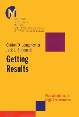 Getting Results by Clinton O. Longenecker