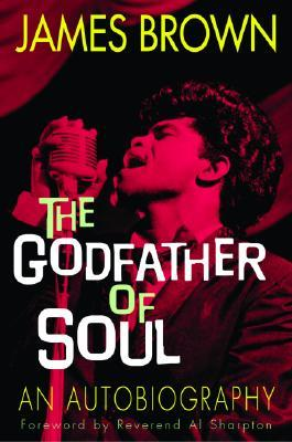 The Godfather Of Soul by James  Brown