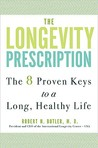 The Longevity Prescription: The 8 Proven Keys to a Long, Healthy Life