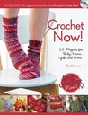 Crochet Now!: Crochet Patterns from Season 3 of Knit and Crochet Now