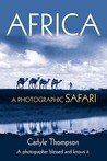 Africa: A Photographic Safari