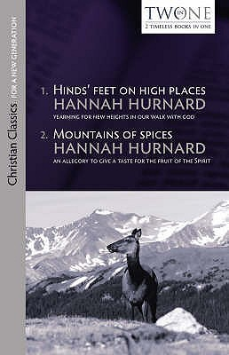 Hinds' Feet On High Places / Mountains Of Spices by Hannah Hurnard