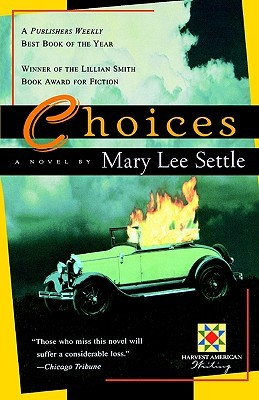 Choice by Mary Lee Settle