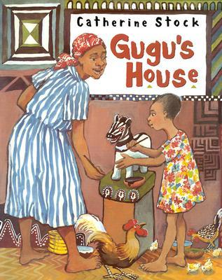 Gugu's House by Catherine Stock