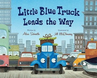 Little Blue Truck Leads the Way by Alice Schertle
