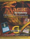 Magic-the Gathering: Official Encyclopedia, the Official Card Guide, Volume 6