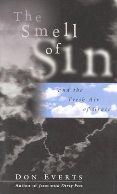 The Smell of Sin by Don Everts