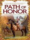 Path of Honor (Path, #2)