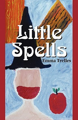 Little Spells by Emma Trelles