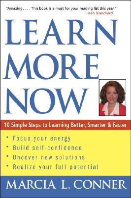 Learn More Now by Marcia Conner