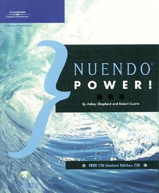 Nuendo Power! [With CDROM] by Ashley Shepherd