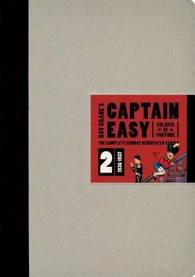 Captain Easy, Soldier of Fortune, Vol. 2 by Roy Crane