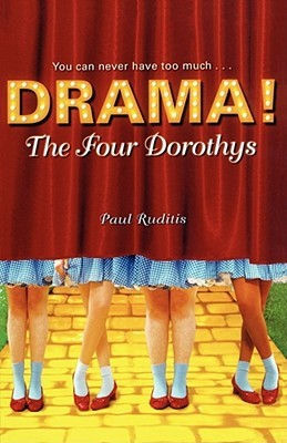 The Four Dorothys by Paul Ruditis