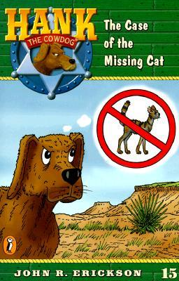 The Case of the Missing Cat (Hank the Cowdog, #15)