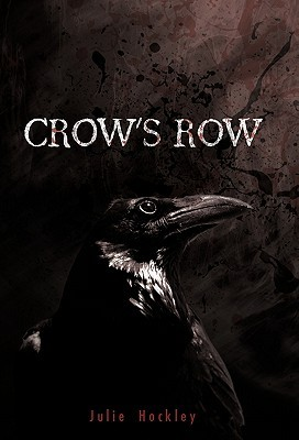 Crow's Row by Julie Hockley
