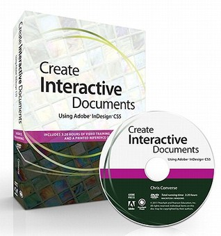 Create Interactive Documents Using Adobe InDesign CS5 [With DVD ROM]