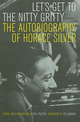 Let�s Get to the Nitty Gritty by Horace Silver