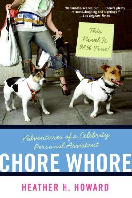 Chore Whore by Heather H. Howard